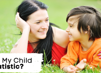 Is My Child Autistic? (What To Ask Your Doctor)