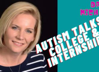 Autism Talks: College & Internships Preparation