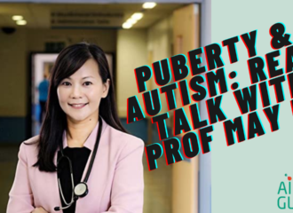 Autism & Puberty: real talk with Prof. Ng